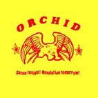 Orchid: Dance Tonight! Revolution Tomorrow!