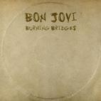 Bon Jovi: Burning Bridges