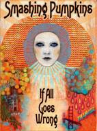 The Smashing Pumpkins: If All Goes Wrong [DVD]