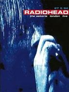 Radiohead: The Astoria London Live [DVD]