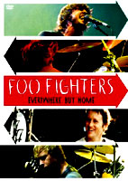 Foo Fighters: Everywhere But Home [DVD]