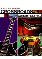 Eric Clapton: Crossroads Guitar Festival [DVD]