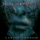 Mushroomhead: Savior Sorrow