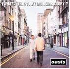 Oasis: (What's The Story) Morning Glory?