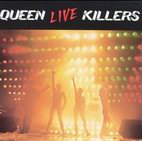 Queen: Live Killers