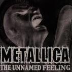 Metallica: The Unnamed Feeling [Single]