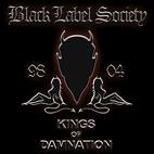 Black Label Society: Kings Of Damnation: Era 1998-2004