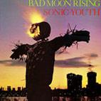 Sonic Youth: Bad Moon Rising