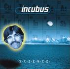 Incubus: S.C.I.E.N.C.E.
