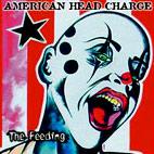 American Head Charge: Feeding