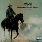 Ween: 12 Golden Country Greats