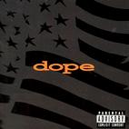 Dope: Felons And Revolutionaries