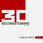 30 Seconds To Mars: A Beautiful Lie