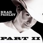 Brad Paisley: Part II