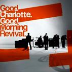 Good Charlotte: Good Morning Revival