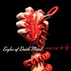 Eagles of Death Metal: Heart On