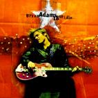 Bryan Adams: 18 Til I Die