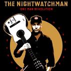 The Nightwatchman: One Man Revolution
