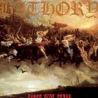 Bathory: Blood Fire Death