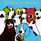Format: Dog Problems