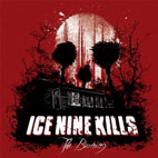 Ice Nine Kills: The Burning
