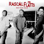 Rascal Flatts: Still Feels Good