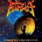 Atheist: Unquestionable Presence