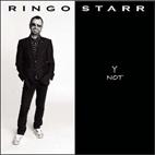 Ringo Starr: Y Not
