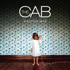The Cab: Whisper War