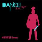 Dance! Las Vegas: When In Rome [EP]