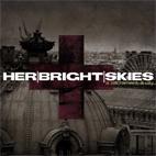Herbrightskies: A Sacrament; Ill City