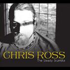 Chris Ross: The Steady Stumble