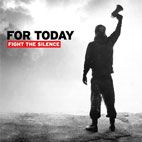 For Today: Fight The Silence
