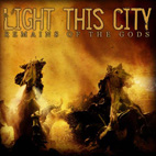 Light This City: Remains Of The Gods