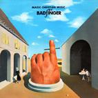 Badfinger: Magic Christian Music