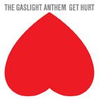 The Gaslight Anthem: Get Hurt