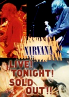 Nirvana: Live! Tonight! Sold Out! [DVD]
