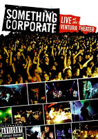 Something Corporate: Live At The Ventura Theater [DVD]