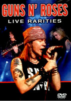 Guns N' Roses: Live Rarities [DVD]