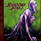 Shadows Fall: Threads Of Life