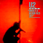 U2: Under A Blood Red Sky Live