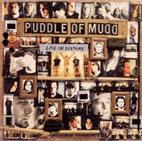 Puddle of Mudd: Life On Display