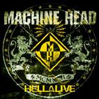 Machine Head: Hellalive