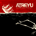 Atreyu: Lead Sails Paper Anchor