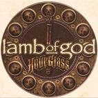 Lamb of God: Hourglass