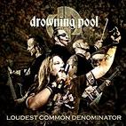 Drowning Pool: Loudest Common Denominator