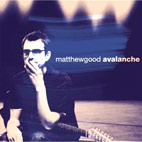 Matthew Good: Avalanche