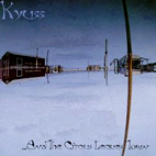 Kyuss: ...And The Circus Leaves Town