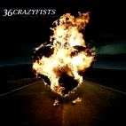 36 Crazyfists: Rest Inside The Flames