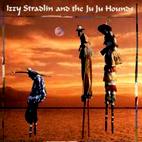 Izzy Stradlin: Izzy Stradlin & The Ju Ju Hounds